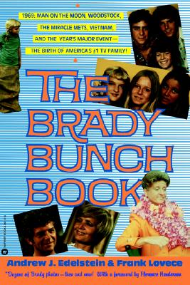 The Brady Bunch Book (Signed By Barry Williams, Susan Olsen, Mike Lookinland & Chris Knight), Edelstein, Andrew J.; Lovece, Frank