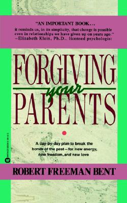 Forgiving Parents, Bent, Robert Freeman