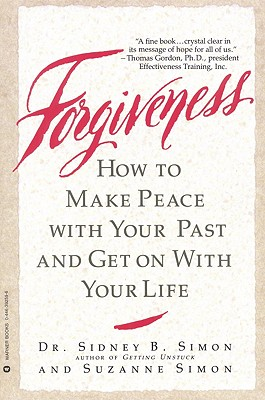 Image for Forgiveness: How to Make Peace With Your Past and Get on With Your Life