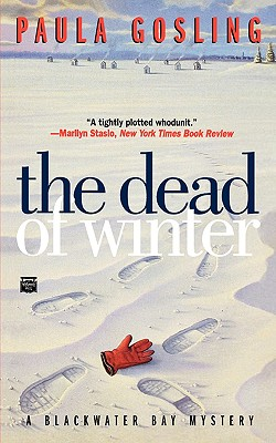 The Dead of Winter, Gosling,Paula