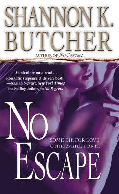 No Escape, SHANNON K. BUTCHER