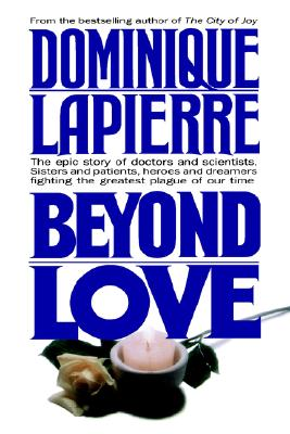 Beyond Love, Lapierre, Dominique