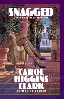 Snagged (A Regan Reilly Mystery), Higgins Clark, Carol