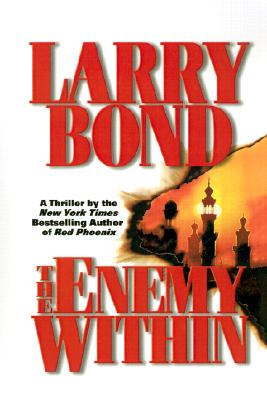 The Enemy Within, Bond, Larry; Larkin, Patrick