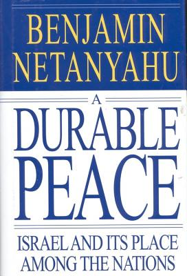 Image for A Durable Peace: Israel and its Place Among the Nations