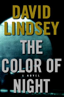 The Color of Night, David Lindsey