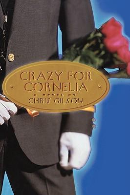 Crazy for Cornelia, Gilson, Chris