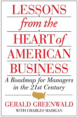 Image for Lessons from the Heart of American Business: A Roadmap for Managers in the 21st Century