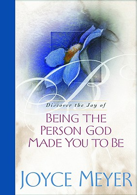 Image for Being the Person God Made You to Be