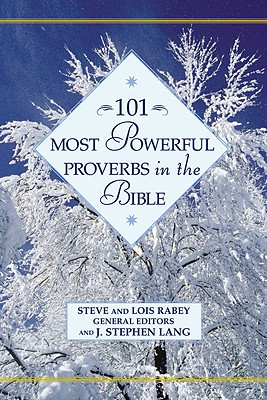Image for 101 Most Powerful Proverbs in the Bible (101 Most Powerful Series)