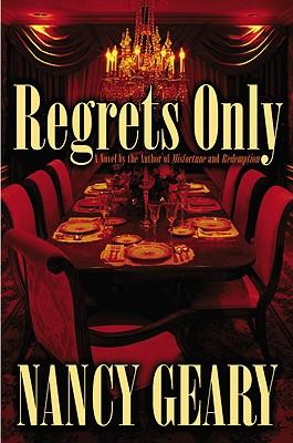 Regrets Only, Geary, Nancy