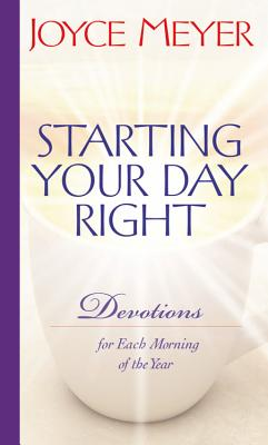 Image for Starting Your Day Right: Devotions for Each Morning of the Year