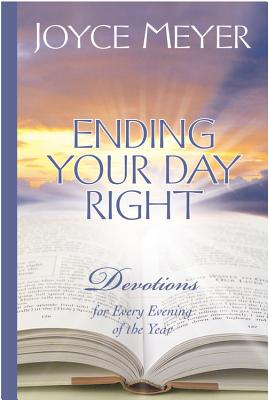 Image for Ending Your Day Right: Devotions for Every Evening of the Year