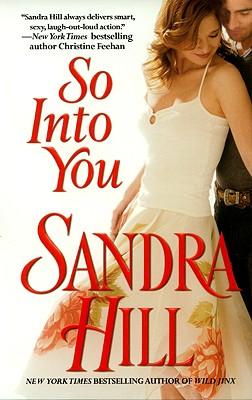 So Into You, Sandra Hill