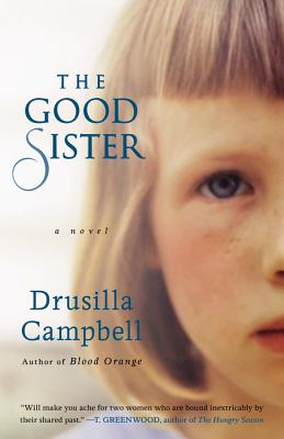 The Good Sister, Drusilla Campbell