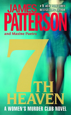 7th Heaven (Women's Murder Club), Patterson, James; Paetro, Maxine