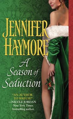 A Season of Seduction, Jennifer Haymore