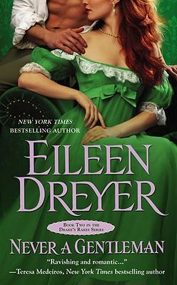 Never a Gentleman, Dreyer, Eileen