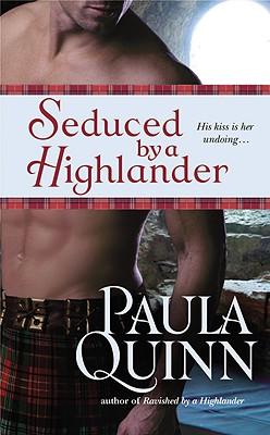 Seduced by a Highlander, Paula Quinn
