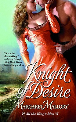 Knight of Desire (All the King's Men), Margaret Mallory