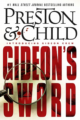 Gideon's Sword, Douglas Preston, Lincoln Child