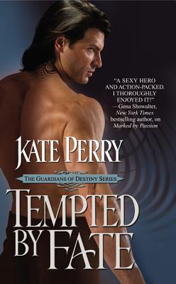 Tempted by Fate (The Guardians of Destiny), Kate Perry