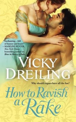 How to Ravish a Rake, Vicky Dreiling