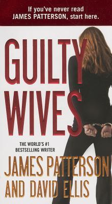 Guilty Wives, Patterson, James, Ellis, David