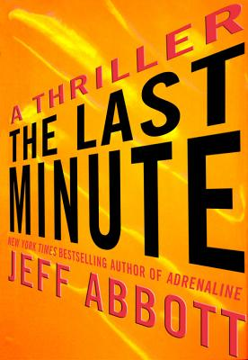The Last Minute (Sam Capra), Jeff Abbott