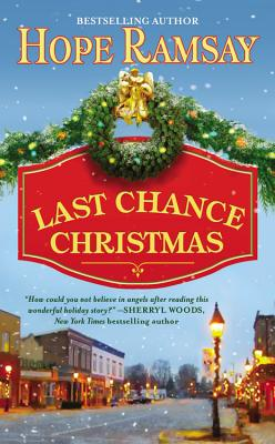 Image for Last Chance Christmas (Last Chance, Book 4)