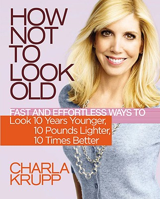 Image for How Not To Look Old