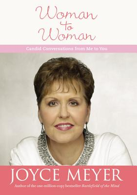 Image for Woman to Woman: Candid Conversations from Me to You