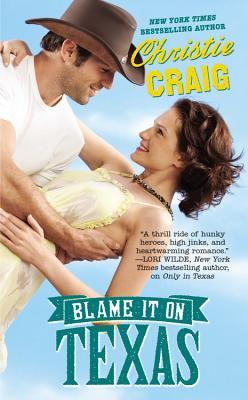 Blame It on Texas, Christie Craig