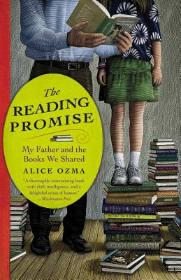 READING PROMISE : MY FATHER AND THE B, ALICE OZMA