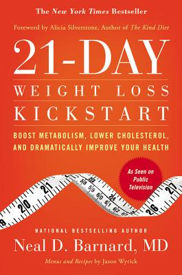 Image for 21-Day Weight Loss Kickstart Boost Metabolism, Lower Cholesterol, and Dramatically Improve Your Health