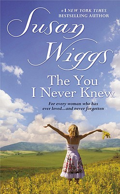 The You I Never Knew, Susan Wiggs