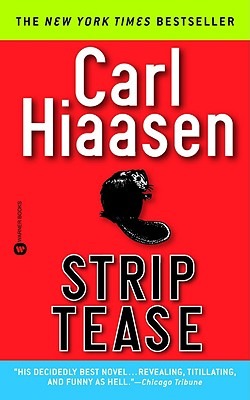 Strip Tease, Hiaasen, Carl