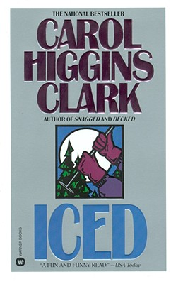 Iced (Regan Reilly Mysteries, No. 3), Higgins Clark, Carol