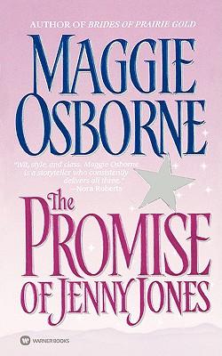 The Promise of Jenny Jones, MAGGIE OSBORNE