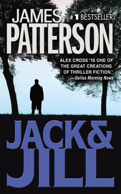 Jack & Jill (Alex Cross Novels), James Patterson