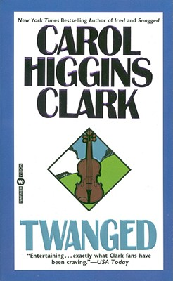 Twanged: A Regan Reilly Mystery, Clark, Carol Higgins