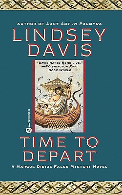 Image for Time to Depart (Marcus Didius Falco Mysteries)