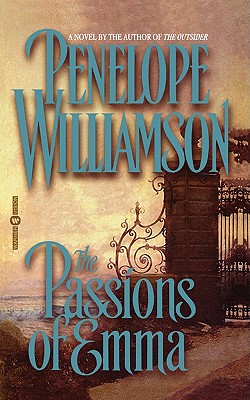 The Passions of Emma, PENELOPE WILLIAMSON