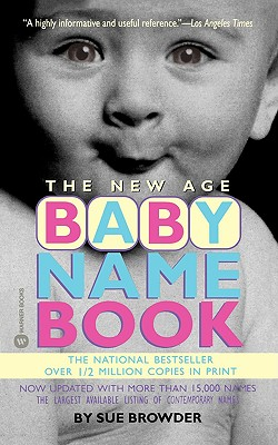 The New Age Baby Name Book, Browder, Sue