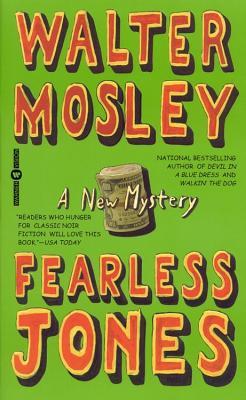 Fearless Jones (Fearless Jones Novels (Paperback)), WALTER MOSLEY