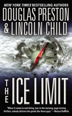 The Ice Limit, LINCOLN CHILD, DOUGLAS PRESTON