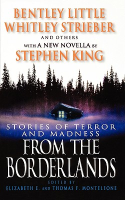STORIES OF TERROR AND MADNESS FROM THE BORDERLANDS