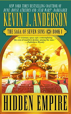 Image for Hidden Empire: The Saga of Seven Suns - Book #1