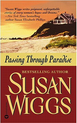 Passing Through Paradise, SUSAN WIGGS