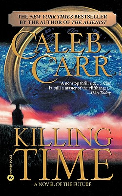 Killing Time, Carr, Caleb
